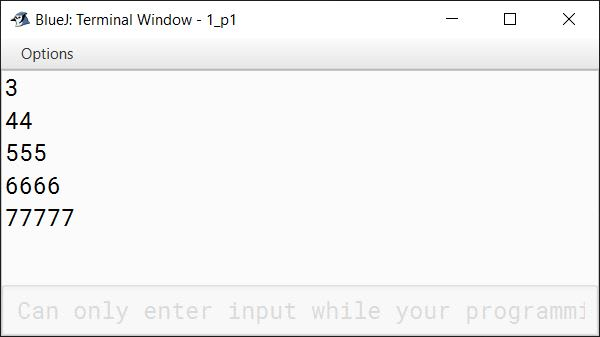 BlueJ output of Write a program in Java to display the following pattern: 3 44 555 6666 77777
