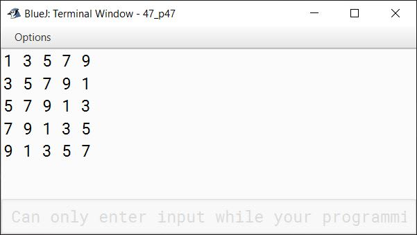 BlueJ output of Write a program in Java to display the following pattern: 1 3 5 7 9 3 5 7 9 1 5 7 9 1 3 7 9 1 3 5 9 1 3 5 7